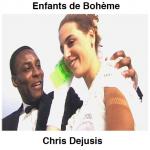 Enfants de Bohème Chris Dejusis