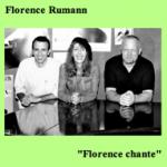"Florence Rumann ""Florence chante"""