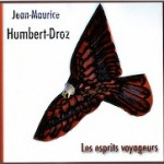 Jean-Maurice Humbert-Droz Les esprits voyageurs