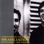 Laurent Schweizer BRASILIATION