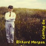 Richard Morgan Letting Go