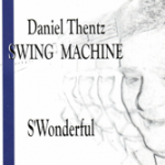 Daniel-Thentz-Swing-Machine-SWonderful-150x150